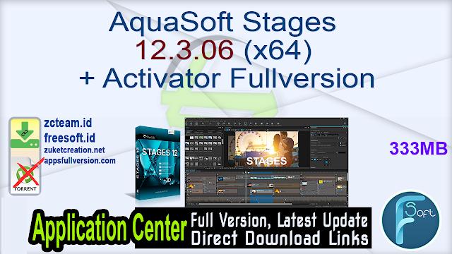 AquaSoft Stages 12.3.06 (x64) + Activator Fullversion