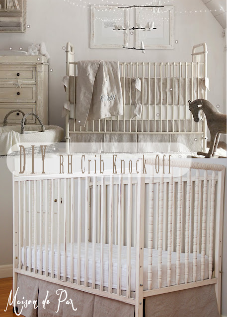 DIY Restoration Hardware Crib Knock-off- Maison de Pax