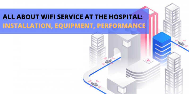WIFI service at the hospital