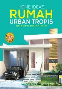 RUMAH URBAN TROPIS