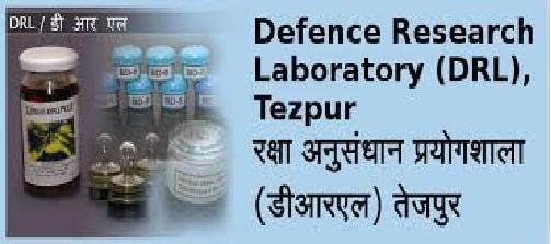 DRL-DRDO Tezpur Recruitment 2021