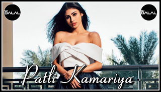 Patli Kamariya Mp3 Song Download Sukhe Parampara Tandon Mouni Roy