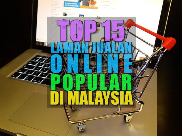 Top 15 Laman Jualan Online Popular Di Malaysia