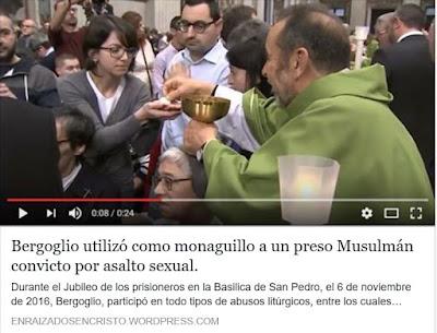 https://enraizadosencristo.wordpress.com/2016/11/13/bergoglio-utilizo-como-monaguillo-a-un-preso-musulman-convicto-por-asalto-sexual/