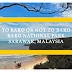 Malaysia: To Bako or Not to Bako?