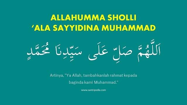Allahumma Sholli ala Sayyidina Muhammad - Tulisan Arab Lirik Artinya