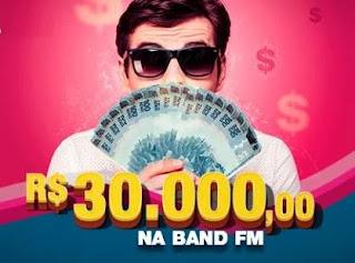 Cadastrar Promoção Band FM 30 Mil Reais - 3 Prêmios de 10 Mil Reais