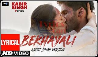Bekhayali-Kabir Singh Lyrics