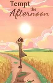 Novel Tempt the Afternoon Karya Rasdian Aisyah PDF