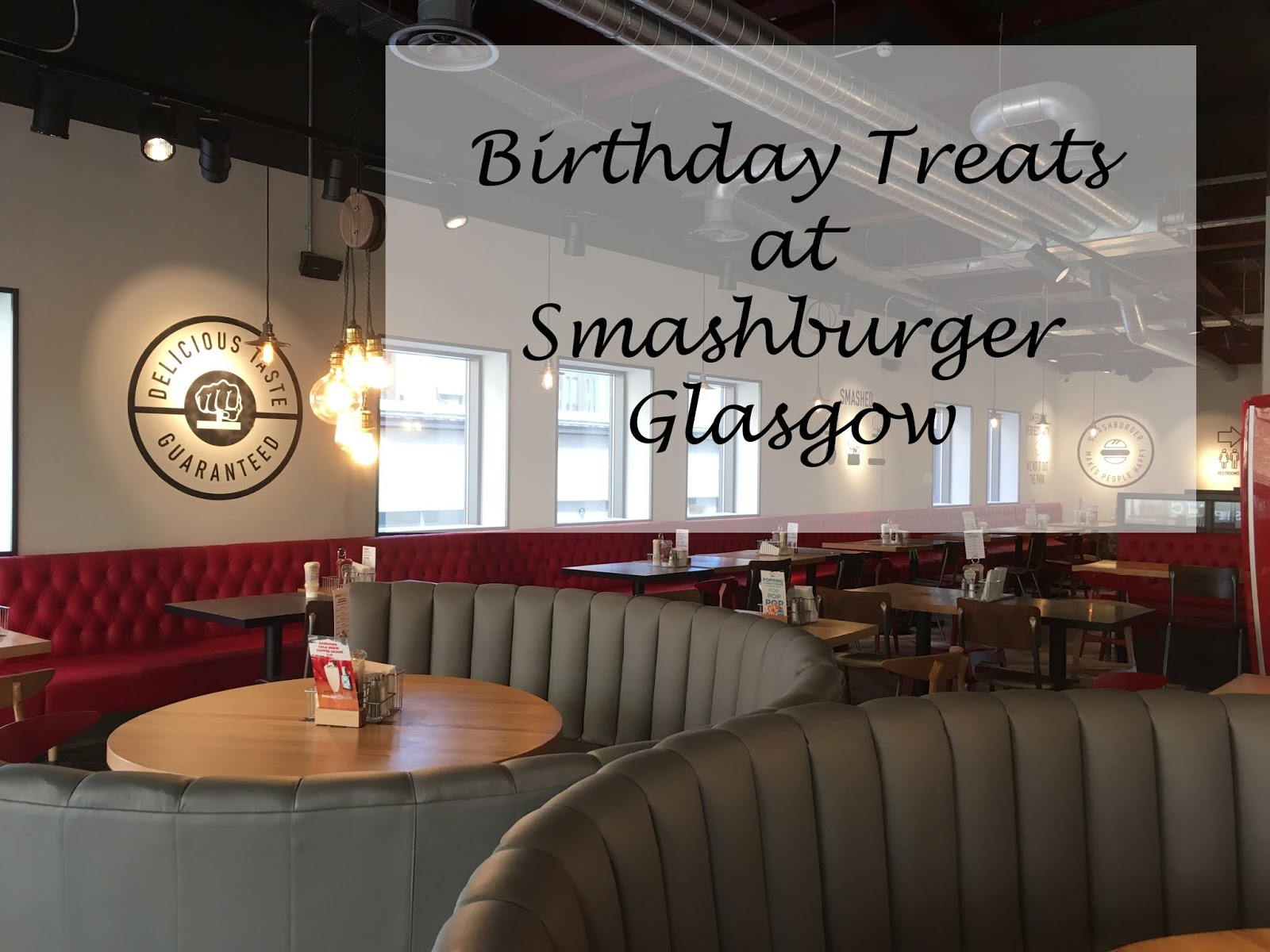 Birthday Treats at Smashburger, Glasgow!
