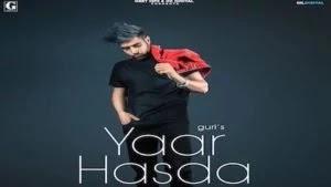 Yaar Hasda Lyrics – Guri | Deep Jandu