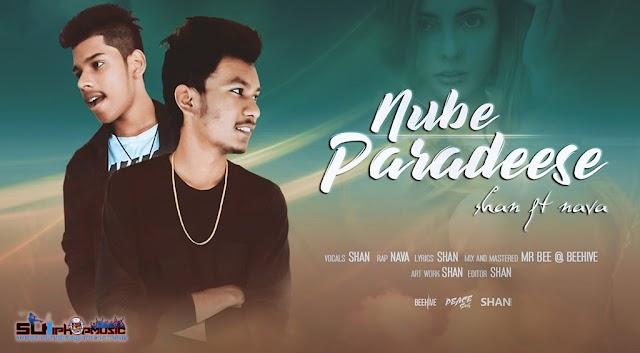 Nube Paradeese (නුඹේ පාරාදීසේ) - Shan & Nava