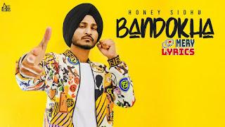 Bandokha By Honey Sidhu - Lyrics