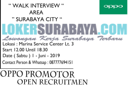Walk In Interview di Oppo Surabaya Mei 2019 Terbaru