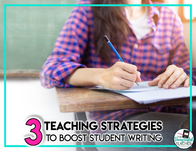 3 Teaching Strategies to Boost Student Writing