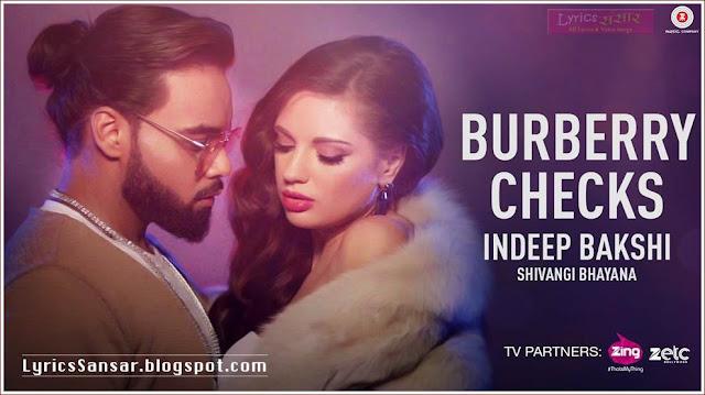 BURBERRY CHECKS LYRICS : Indeep Bakshi