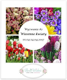 https://threewishescraft.blogspot.com/2017/04/zabawa-2-z-wiosennymi-kwiatami.html