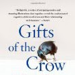 Gifts of the Crow, by John Marzluff and Tony Angell
