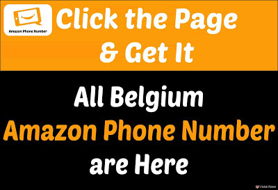 Amazon Phone Number Belgium | Get all Belgium Amazon Service Number