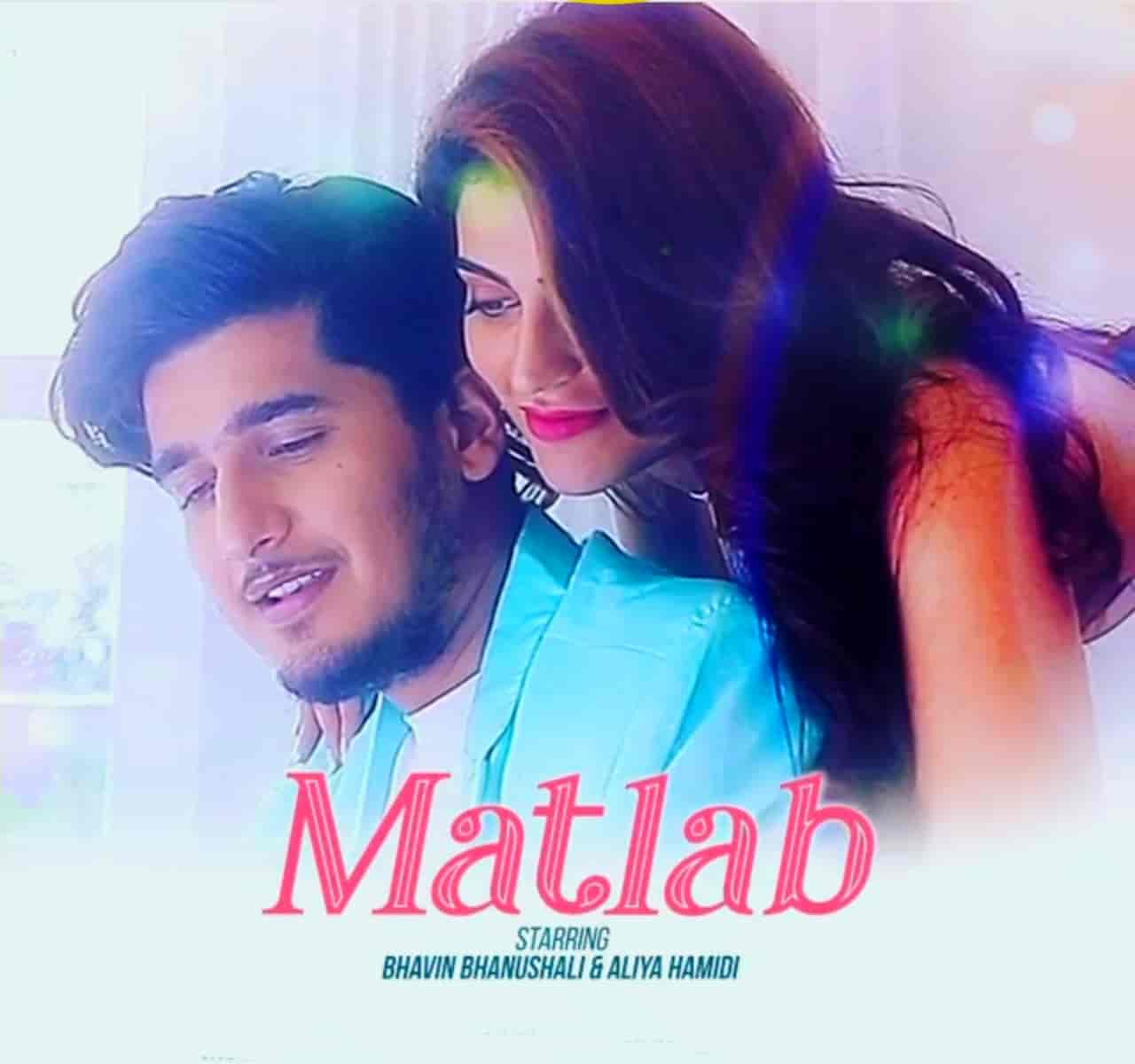 Matlab Nikal Gaya Toh Hindi Song Image Features Bhavin Bhanushali and Aliya Hamidi