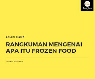 Rangkuman Mengenai Apa Itu Frozen Food