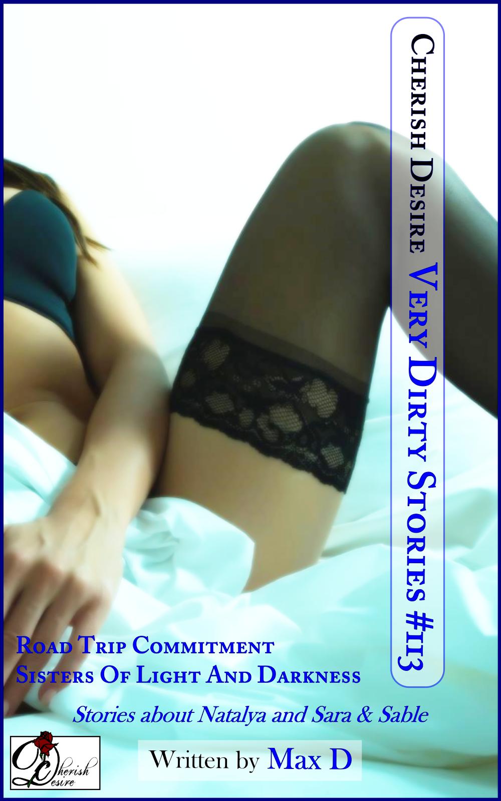 Cherish Desire: Very Dirty Stories #113, Max D, erotica
