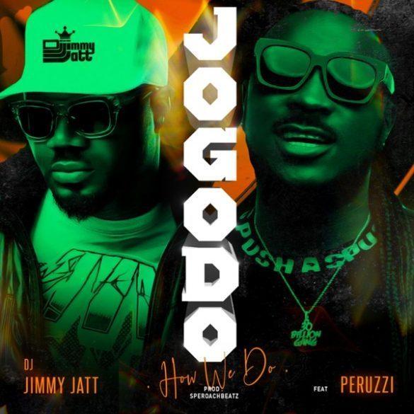 [Mp3] DJ Jimmy Jatt Ft Peruzzi - Jogodo