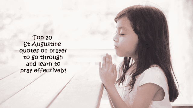 St Augustine quotes on prayer