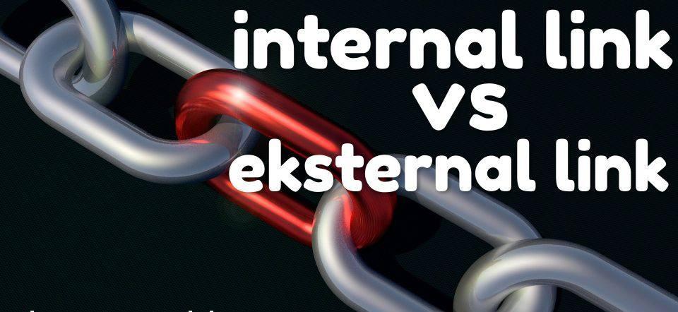 Pengertian internal link dan external link