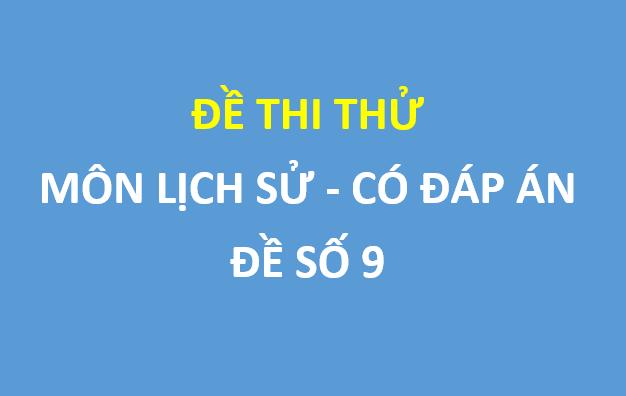 Đề thi thử môn lịch sử trường thpt Phan Đình Phùng
