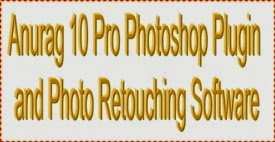 Anurag 10 Pro Photoshop Plugin and Photo Retouching Software for Photo editing
