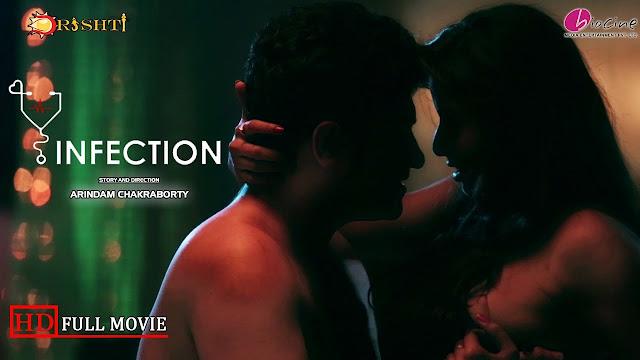 Infection (2017) Bengali Hot Short Film Full HDRip