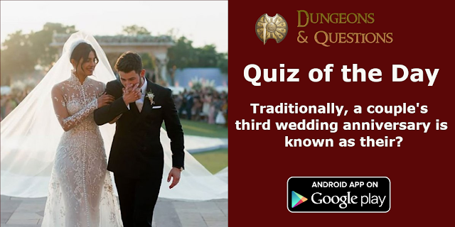 Quiz of the day: Traditionally, a couple's third wedding