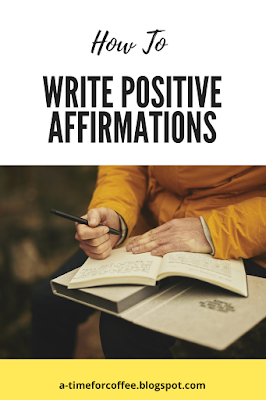 how to write positive affirmations