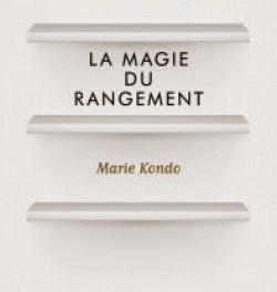 lire aux clats la magie du rangement de marie kondo by claudine