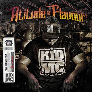 Kid MC - Atitude e Flavour (Rap) [Download]