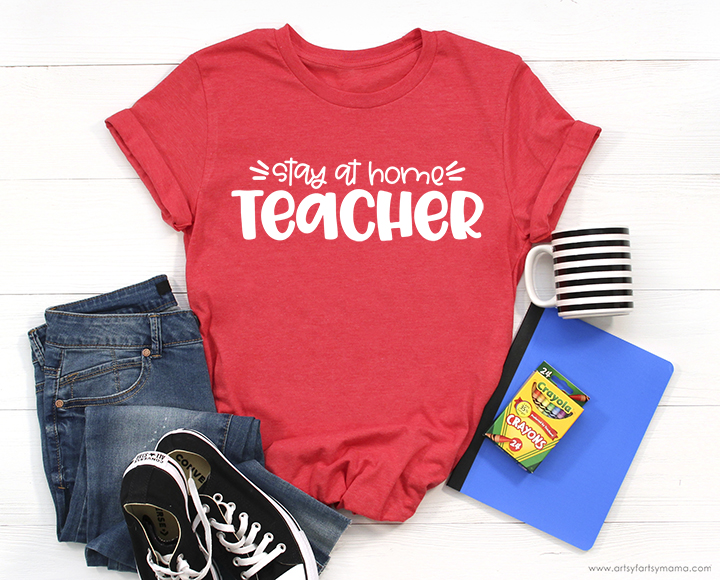 Stay at Home Teacher Shirt with Free SVG Cut File