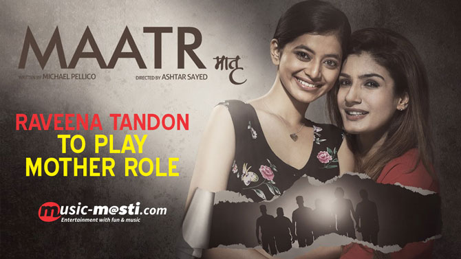 raveena-tandon-to-play-mother-role-in-maatr