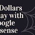 Make 100 dollars per day with Google Adsense Possible ?