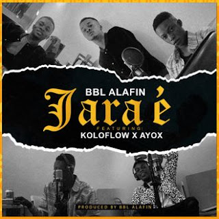 BBL X Koloflow X Ayox - Jara É