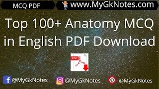 Top 100+ Anatomy MCQ in English PDF Download