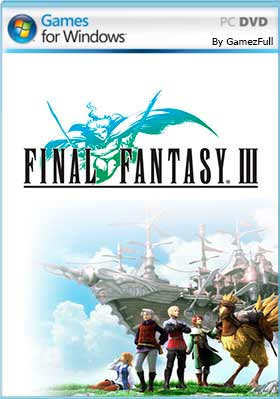Final Fantasy III PC [Full] Español [MEGA]