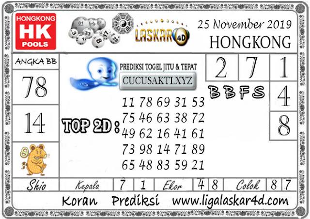 Prediksi Togel HONGKONG LASKAR4D 25 NOVEMBER 2019