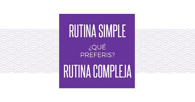 beautypul, #Skincarediet, #TerminemosConEseMito, rutina, rutina compleja, rutina facial, rutina mañana, rutina noche, rutina nocturna, rutina simple, simple routine, complex routine, night routine, morning routine,