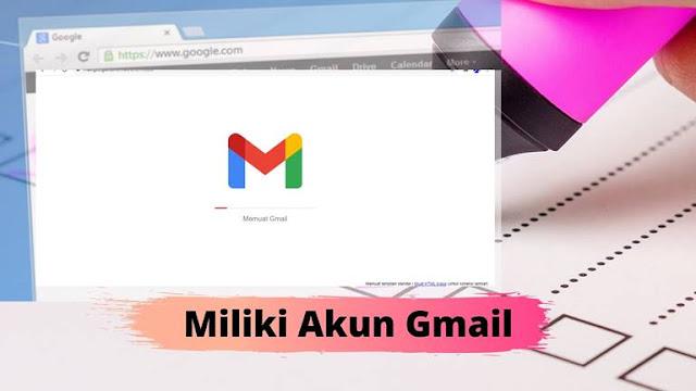 Mempunyai Akun Gmail