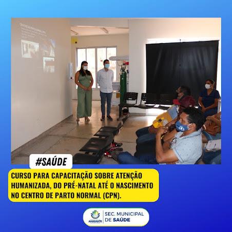 Secretaria de Saúde de Amarante, realizou capacitação dos profissionais de saúde sobre atenção humanizada do pré-natal até o nascimento!!!