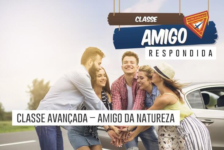 Classe-Avancada-Amigo-da-Natureza-Respondida