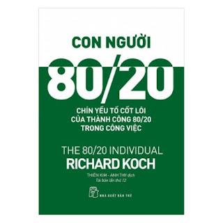 Con Người 80/20: 9 Yếu Tố Cốt Lõi Của Thành Công 80/20 Trong Công Việc (Tái Bản 2017) ebook PDF EPUB AWZ3 PRC MOBI