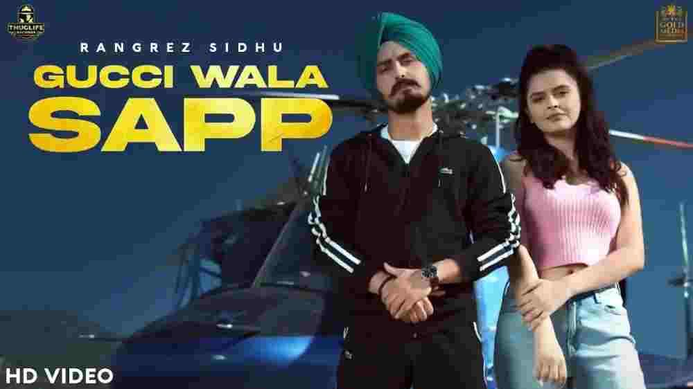 Gucci Wala Sapp Lyrics - Rangrez Sidhu