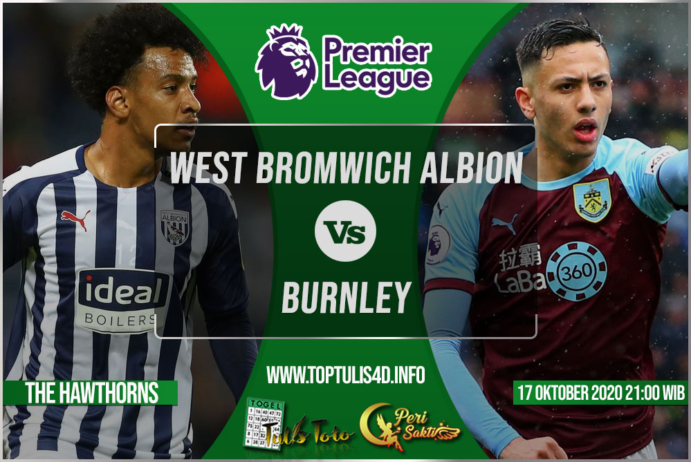 Prediksi West Bromwich Albion vs Burnley 17 Oktober 2020